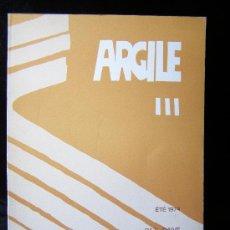 Varios objetos de Arte: ARGILE III. VERANO 1974. ILUSTR. BLAKE/ SIMA.TEXTO OCTAVIO PAZ. Lote 27517540