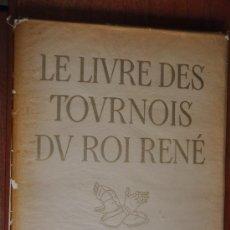 Varios objetos de Arte: LE LIVRE DES TOURNOIS DU ROI RENÉ VERVE VOL. IV , N . 16 AÑO 1946. Lote 21514503