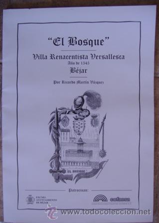 Varios objetos de Arte: El Bosque Villa Renacentista y Versallesca. Año 1545 Béjar. Por Ricardo Martín Vázquez. 13 láminas - Foto 1 - 32408239