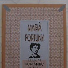 Arte: MARIÀ FORTUNY, EL GENI ROMÀNTIC DE REUS - COL•LECCIÓ DE 10 LÀMINES (34X25). Lote 35513422