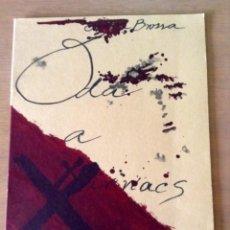 Varios objetos de Arte: JOAN BROSSA Y ANTONI TÀPIES ODA A LLUÍS M. XIRINACS. Lote 202271397