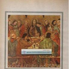 Varios objetos de Arte: LÁMINA AÑO 1952 * SANTA CENA * RETABLO JAIME HUGUET . Lote 42559961