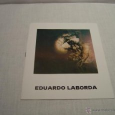 Varios objetos de Arte: FOLLETO EXPOSICION EDUARDO LABORDA. Lote 47625595