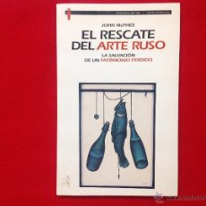 Varios objetos de Arte: EL RESCATE DEL ARTE RUSO, DE JOHN MCPHEE, EDICIONES DESTINO, ORÁCULO MANUAL, 1996. Lote 50289772