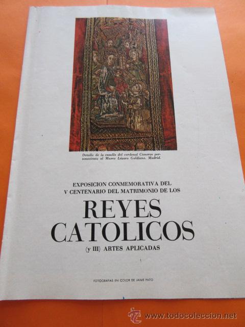 PRECIOSAS IMAGENES EXPOSICION V CENTENARIO DEL MATRIMONIO REYES CATOLICOS CAPITULO III ARTES APLICAD (Arte - Varios Objetos de Arte)