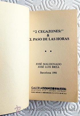Varios objetos de Arte: José Luis Brea / José Maldonado. ´ 2 cegazones & el paso de las horas´. B, 1991. Libro de artista. - Foto 2 - 53643919
