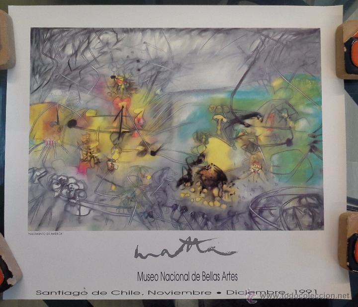 MATTA. CARTEL DE EXPOSICIÓN MUSEO NACIONAL DE BELLAS ARTES SANTIAGO DE CHILE. AÑO 1991. (Arte - Varios Objetos de Arte)