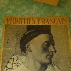 Varios objetos de Arte: INTRODUCCIÓN DE LOUIS DIMIER,PRIMITIFS FRANÇAIS, 1939,CON 37 ILUSTRACIONES CONTANDO LA PORTADA.. Lote 67532317