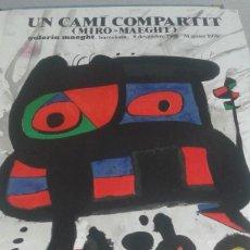 Varios objetos de Arte: MIRÓ, CARTEL, UN CAMI COMPARTIT, MAEGHT 1975. Lote 80774890