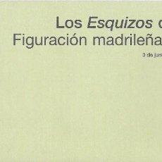 Varios objetos de Arte: FOLLETO LOS ESQUIZOS DE MADRID FIGURACION MADRILEÑA DE LOS 70 4 HOJAS DOBLES 3 CUADROS. Lote 90044896