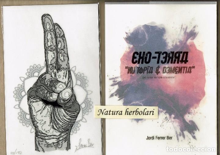 JORDI FERRER BEL EXOTERRA NU TOPIA DEMENTIA - CATÁLOGO Y OBRA FIRMADA NUMERADA GALERIA 22 MATARRANYA (Arte - Varios Objetos de Arte)