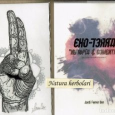 Varios objetos de Arte: JORDI FERRER BEL EXOTERRA NU TOPIA DEMENTIA - CATÁLOGO Y OBRA FIRMADA NUMERADA GALERIA 22 MATARRANYA. Lote 93066245