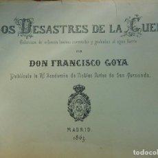 Varios objetos de Arte: LOS DESASTRES DE LA GUERRA. DON FRANCISCO DE GOYA. MADRID 1863. COLECCIÓN DE 80 LÁMINAS.. Lote 95007887