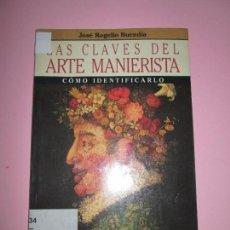 Varios objetos de Arte: LIBRO-LAS CLAVES DEL ARTE MANIERISTA-JOSÉ ROGELIO BUENDÍA-2ªEDICIÓN 1990-PLANETA-FORRADO. Lote 95375443