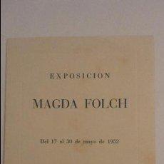 Arte: EXPOSICION.MAGDA FOLCH.GALERIAS DE ARTE SYRA.BARCELONA.1952. Lote 96800319