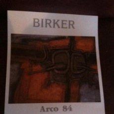Varios objetos de Arte: CARTEL ARCO 84 BIRKER. Lote 113601259