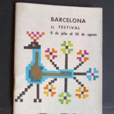 Varios objetos de Arte: PROGRAMA FESTIVALES DE ESPAÑA, II FESTIVAL BARCELONA AÑO 1964.. Lote 128807459