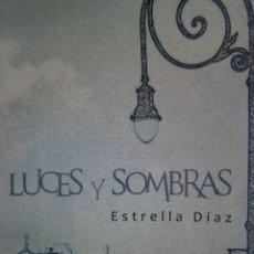 Varios objetos de Arte: LUCES Y SOMBRAS VISIONES DE 21 MAESTROS DE LA PLASTICA CUBANA ESTRELLA DIAZ MAJADAHONDA 2008. Lote 128899747