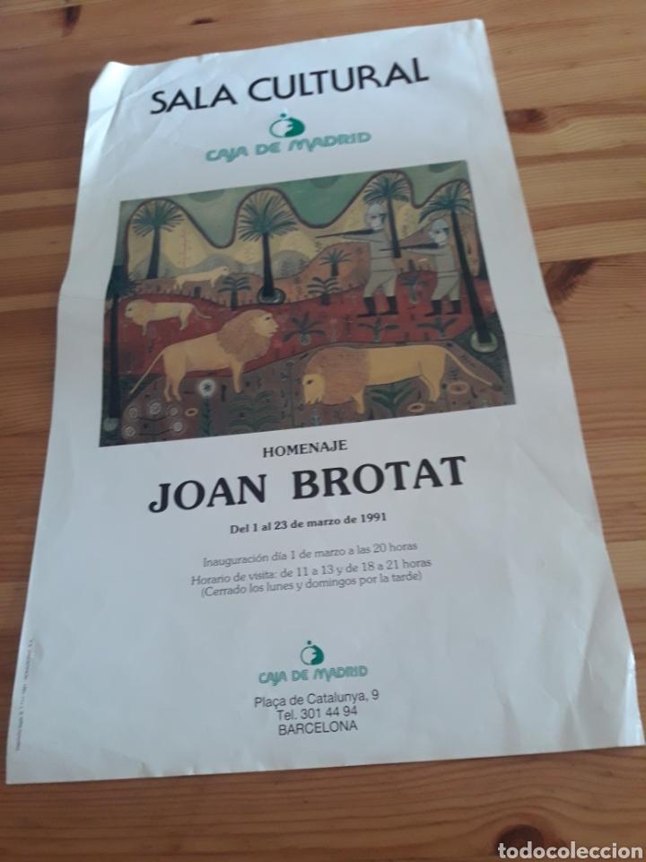 JOAN BROTAT HOMENAJE PLAÇA CATALUNYA CAJA MADRID CARTEL PINTURA (Arte - Varios Objetos de Arte)