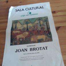 Varios objetos de Arte: JOAN BROTAT HOMENAJE PLAÇA CATALUNYA CAJA MADRID CARTEL PINTURA. Lote 129074060