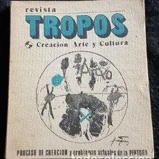 Varios objetos de Arte: TROPOS. 7/8. REVISTA DE CREACIÓN, ARTE Y CULTURA.. Lote 129390843