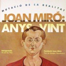 Varios objetos de Arte: JOAN MIRÓ. CARTEL JOAN MIRÓ: ANYS VINT. 1983. CON MOTIVO DEL 90 ANIVERSARIO JOAN MIRÓ.. Lote 133288590