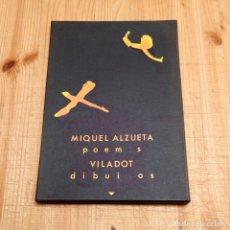 Varios objetos de Arte: MIQUEL ALZUETA Y VILADOT - POEMAS Y DIBUJOS. Lote 134082710