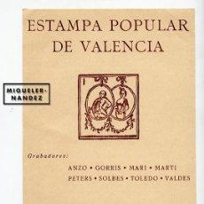 Varios objetos de Arte: ESTAMPA POPULAR DE VALENCIA. PANFLETO DE LA EXPOSICIÓN EN LA FACULTAD DE MEDICINA, DICIEMBRE 1964.. Lote 140659386