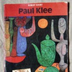 Varios objetos de Arte: PAUL KLEE - WITH 40 COLOUR PLATES - ROBERT SHORT. Lote 140776238