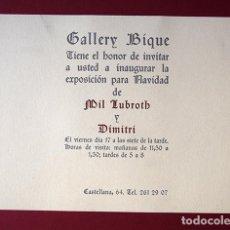 Varios objetos de Arte: MIL LUBROTH Y DIMITRI. TARJETÓN GALLERY BIQUE, CASTELLANA 64, MADRID - 1965. Lote 141414574