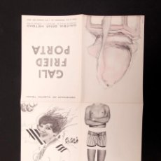 Varios objetos de Arte: GALI, FRIED Y PORTA - RENE METRAS 1966. Lote 145165662
