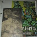 Varios objetos de Arte: ANTONIO FERRI PINTOR VALENCIA PAREJA DE CATALOGOS DE EXPOSICION ONTENIENTE Y BENIDORM. Lote 146463342
