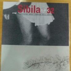 Varios objetos de Arte: SIBILA Nº 32. REVISTA DE MÚSICA, ARTE Y LITERATURA. SEVILLA, ENERO 2010.. Lote 152966033