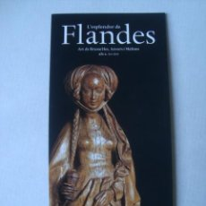 Varios objetos de Arte: EXPOSICIÓ L'ESPLENDOR DE FLANDES. ART DE BRUSEL·LES. ANVERS I MALINES ALS XV-XVI (LA CAIXA 1999).. Lote 153123610