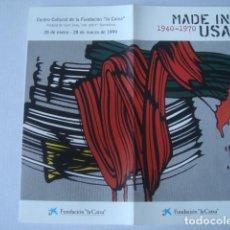 Varios objetos de Arte: FOLLETO EXPOSICIÓN - MADE IN USA 1940-1970 (FUNDACIÓ LA CAIXA, 1999). 8 PÁG.. Lote 153124830