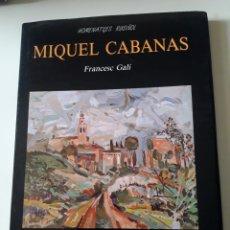 Varios objetos de Arte: MIQUEL CABANAS FRANCESC GALÍ PINTURA SALA RUSIÑOL SANT CUGAT DEL VALLÈS. Lote 155764982