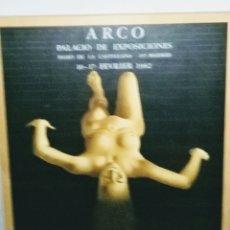 Varios objetos de Arte: ARCO. CARTEL PRIMERA FERIA 1982. GALERIA ROHNER. ENVIO CERTIFICADO INCLUIDO.. Lote 164604264