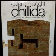 Varios objetos de Arte: CHILLIDA. CARTEL DE LA EXPOSICION CELEBRADA EN LA GALERIA MAEGHT. AÑO 1980. EXCELENTE ESTADO. Lote 166031554