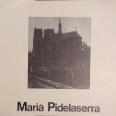 Varios objetos de Arte: MARIÀ PIDELASERRA. CARTEL EXPOSICIÓN GALERIA ARTUR RAMON 1975. Lote 167160977