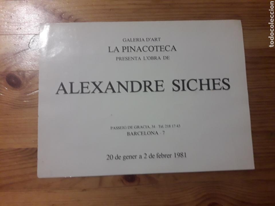 FOLLETO ALEXANDRE SICHES GALERIA D'ART LA PINACOTECA 1981 ARTE PINTURA (Arte - Varios Objetos de Arte)