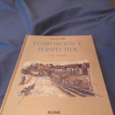 Varios objetos de Arte: COMPOSICIÓN Y PERSPECTIVA. T.WARD ED.BLUME 1992. Lote 169444364