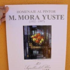 Varios objetos de Arte: CARTEL CON LÁMINA DE HOMENAJE A MORA YUSTE EN GALERÍA SEGRELLES DEL PILAR. Lote 170131752