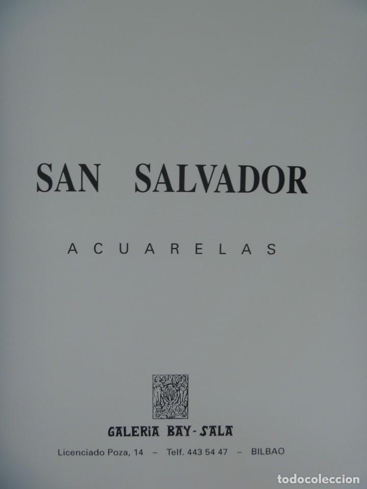 Varios objetos de Arte: SAN SALVADOR PINTOR CATÁLOGO EXPOSICIÓN ACUARELAS RIBERA DEUSTO Y FORCALL GALERÍA BAY-SALA - Foto 3 - 171503833