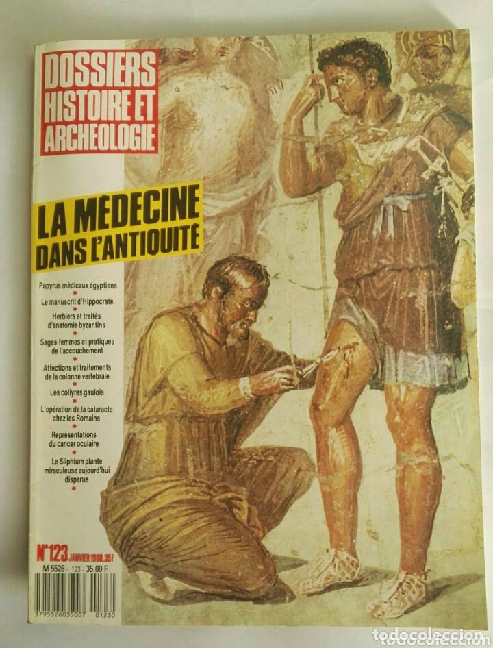 DOSSIERS HISTOIRE ET ARCHEOLOGIE MAGAZINE LA MEDICINE ANTIQUE (Arte - Varios Objetos de Arte)