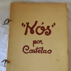 Varios objetos de Arte: NOS, DE CASTELAO. (FACSIMIL DE 1975). GRAN FORMATO. (34 X 24 X 2 CM.). Lote 172966228
