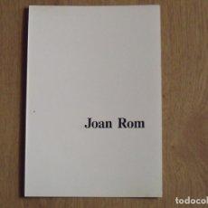 Varios objetos de Arte: JOAN ROM. DÍPTICO GALERÍA RENÉ METRAS. BARCELONA. 1988. BUEN ESTADO. 23X16 CM. . Lote 178957876