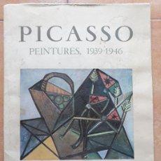 Varios objetos de Arte: PICASSO PEINTURES 1939-1946 ROBERT DESNOS- EDICIÓN DU CHENE PARIS FRANCIA 1950 . Lote 179322746