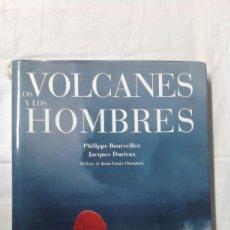 Varios objetos de Arte: LOS VOLCANES Y LOS HOMBRES, EDITA LUNWERG. Lote 180280306