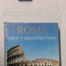 Varios objetos de Arte: ROMA, ARTE Y ARQUITECTURA, EDITA KÓNEMANN, BUEN ESTADO. Lote 180281200