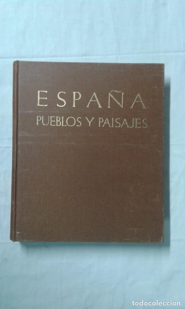 ESPAÑA, PUEBLOS Y PAISAJES, JOSÉ ORTIZ ECHAGUE, EDITORIAL MAYFE (Arte - Varios Objetos de Arte)